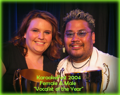 Karaokefest 2004 - Male & Female Vocalist of the Year